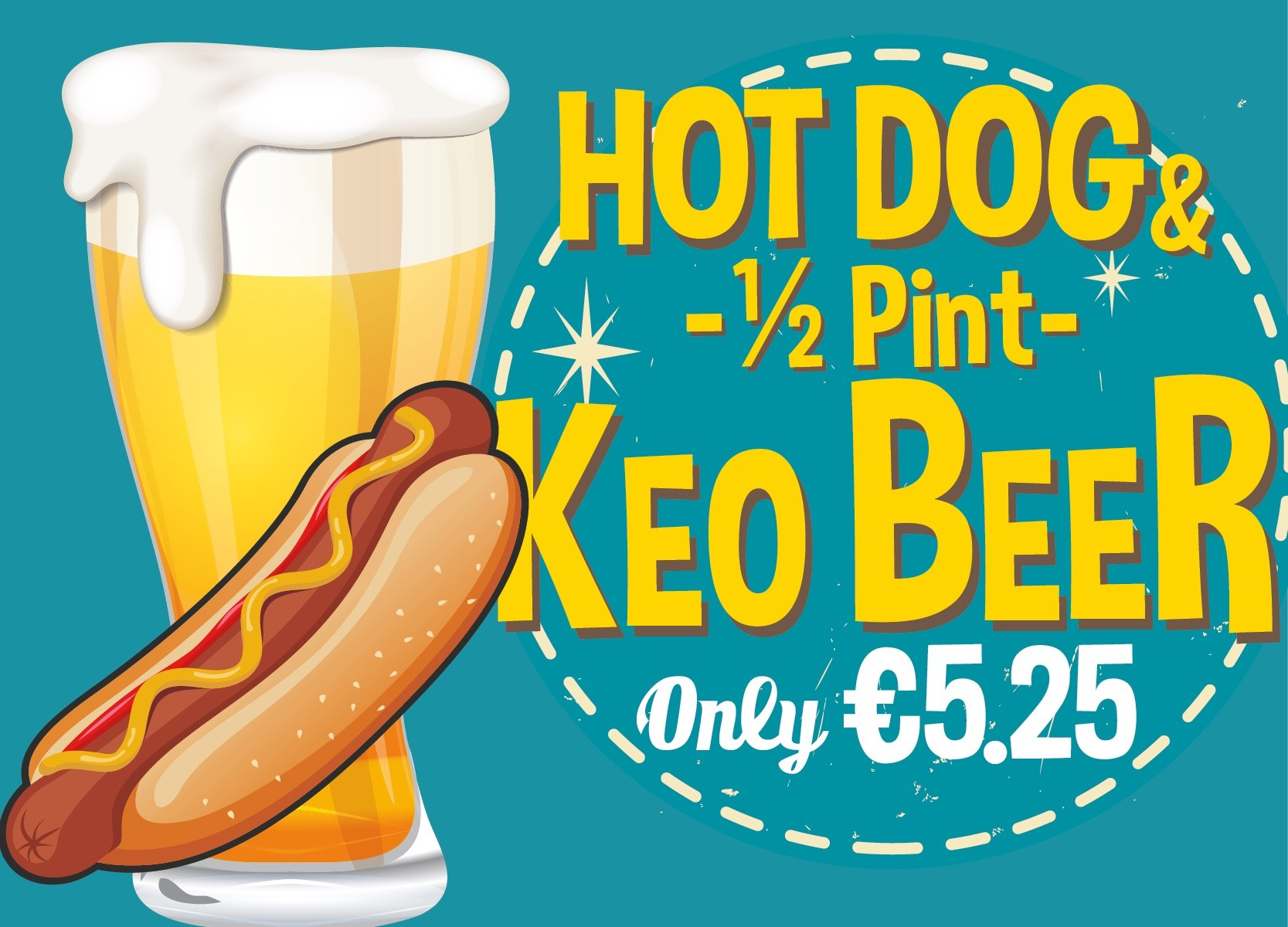 Special offer: Get a hot dog and a half pint of keo beer for only €5.25