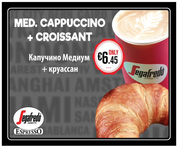 Medium cappuccino and croissant for only 6 euro and 45 cents