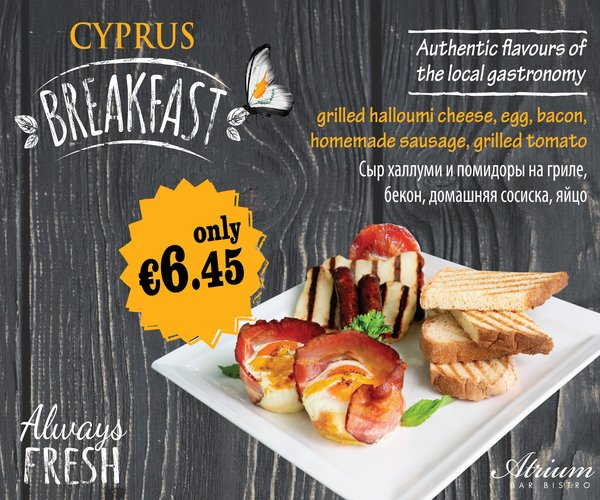 Cyprus breakfast offer.  Get a grilled halloumi cheese, egg, bacon, homemade sausage, grilled tomato for only €6.45